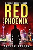 Red Phoenix (Thomas Caine Thrillers Book 2)