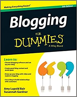 Blogging for Dummies(R): Amazon.es: Amy Lupold Bair, Susannah Gardner: Libros en idiomas extranjeros