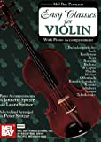 Easy Classics for Violin with Piano Accompaniment, Peter Spitzer, 0786624698