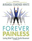 Book Cover for Forever Painless: Lasting Relief Through Gentle Movement