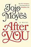 """After You - A Novel"" av Jojo Moyes"