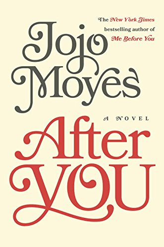 After You - Book #2 of the Me Before You