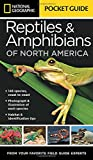 National Geographic Pocket Guide to Reptiles and Amphibians of North America