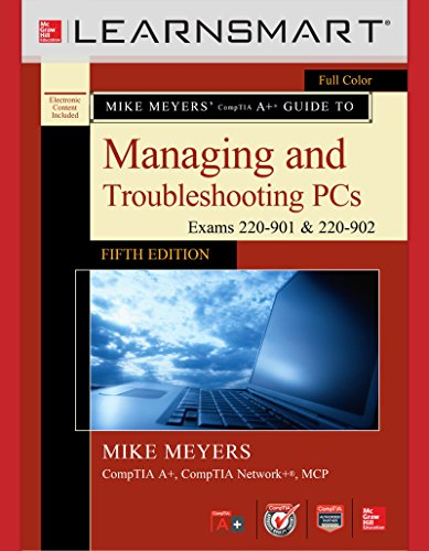 LearnSmart Standalone Access Card for Mike Meyers' CompTIA A+ Guide to Managing and Troubleshooting PCs, Fifth Edition (Exams 220-901 and 902)