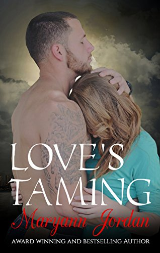 Love's Taming: The Love's Series by [Jordan, Maryann]