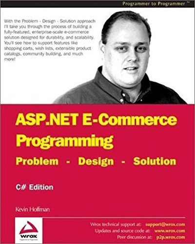 ASP.NET E-Commerce Programming: Problem - Design - Solution by Kevin Hoffman (2003-01-03)