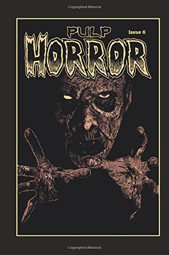 Pulp Horror issue 6: The fanzine of vintage horror paperbacks (Volume ()