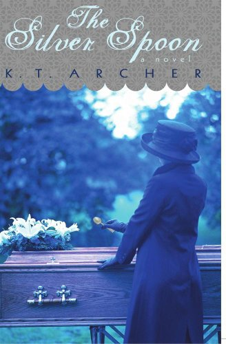 Book: The Silver Spoon by K. T. Archer