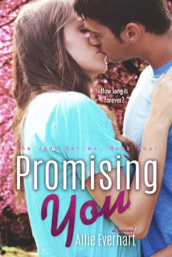 Promising You (The Jade Series Book -