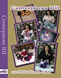 Balloon DVDs Centerpieces 101 - Balloon Decorating DVD by