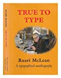 True to Type, Ruari McLean, 0907961118