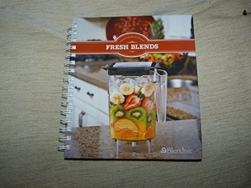 - Fresh Blends : A Nourishing Blend of Recipes
