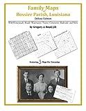 Family Maps of Bossier Parish, Louisiana