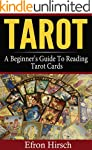 Tarot: A Beginner's Guide To Reading...