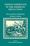 German Americans in the American Revolution, Don H. Tolzmann, 1556135963