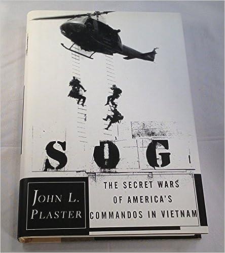 Ilmaiset lukemattomat e-kirjat ladataan SOG: The Secret Wars of America's Commandos in Vietnam PDF by John L. Plaster