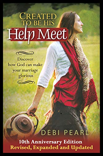 Created to Be His Help Meet: Discover how God can make your marriage glorious (Your Child Can Discover)
