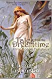 img - for [ TALES FROM THE DREAMTIME: THREE MODERN FAIRYTALES Paperback ] Jasperson, Connie J ( AUTHOR ) Jan - 22 - 2014 [ Paperback ] book / textbook / text book