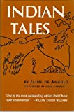Indian Tales, Jaime De Angulo, 0374521638