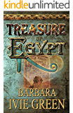 Treasure of Egypt: Action adventure - Romantic comedy (Treasure of the Ancients series Book 1)