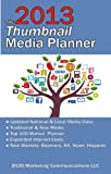 The 2013 Thumbnail Media Planner, Ronald Geskey, 1480144940