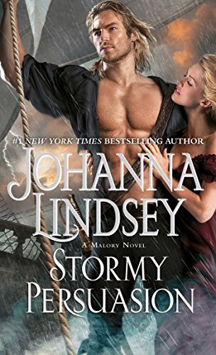 Stormy Persuasion: A Malory Novel (Malory-Anderson Family)