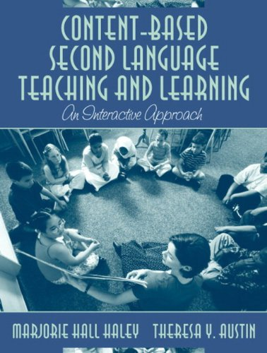 Content-Based Second Language Teaching and Learning: An Interactive Approach, MyLabSchool Edition