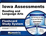 Iowa Assessments Reading and Language Arts Flashcard Study System: IA Test Practice Questions & Exam Review for the Iowa Assessments (Cards)
