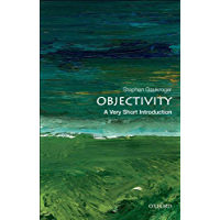 Objectivity: A Very Short Introduction (Very Short Introductions Book 316)