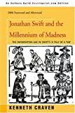 Jonathan Swift and the Millennium of Madness, Kenneth Craven, 0595391451