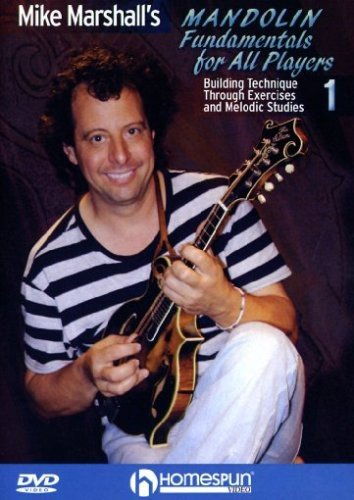 - Mike Marshall's Mandolin Fundamentals For All Players #1-Building Technique Through Exercises and Melodic Studies
