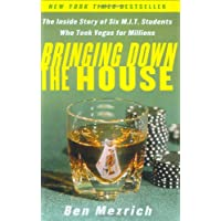 Bringing down the House: The inside Story of Six Mit Students Who Took Vegas for Millions / Ben Mezrich.