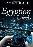 Egyptian Labels, Raven Rose, 1479776181