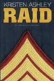 Raid: An Unfinished Hero Novel (Unfinished Heroes) (Volume 3)