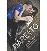 By McGarry, Kathie [ Dare You to (Original) (Harlequin Teen) ] [ DARE YOU TO (ORIGINAL) (HARLEQUIN TEEN) ] Apr - 2014 { Paperback }