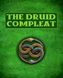 The book of elven faerie secrets of dragon kings druids wizards the druid compleat self initiation into druidic tradition a complete course curriculum in fandeluxe Image collections