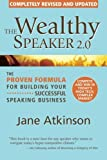 The Wealthy Speaker 2.0 (completely updated)