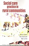 img - for Social Care Practice in Rural Communities book / textbook / text book
