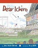 Dear Ichiro, Jean Davies Okimoto, 0982316712