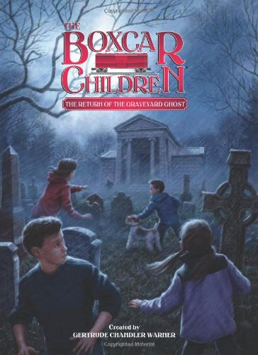 The Return of the Graveyard Ghost (The Boxcar Children Mysteries) pdf