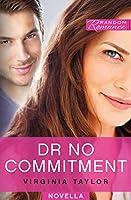 Dr No Commitment (Random Romance)