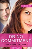 Dr No Commitment (Random Romance Book 5)