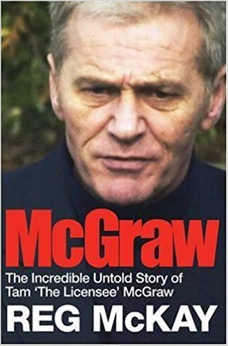Book McGraw: The Incredible Untold Story of Tam the Licensee McGraw by Reg McKay (2008-10-30)