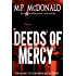 Deeds of Mercy: (A Psychological Thriller) (The Mark Taylor Series Book 3)