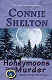 img - for Honeymoons Can Be Murder: Charlie Parker Mysteries, Book 6 (Charlie Parker New Mexico Mystery) book / textbook / text book