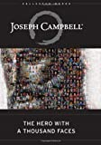 The Hero with a Thousand Faces (The Collected Works of Joseph Campbell), Joseph Campbell, 1577315936