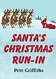 Santa's Christmas Run-In