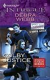Colby Justice, Debra Webb, 037369461X