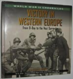 img - for Victory in Western Europe: From D-Day to the Nazi Surrender (World War II Chronicles) by G. E. Patrick Murray (1999-06-02) book / textbook / text book