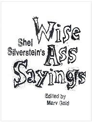Shel Silverstein's WiseAss Sayings